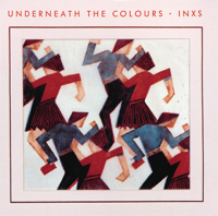 INXS - Underneath the Colours ((Remastered)) artwork