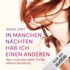 In manchen Nächten hab ich einen anderen: Mein sinnliches Leben in einer offenen Beziehung - Anna Zimt