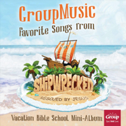 Never Let Go of Me (Shipreck VBS Theme Song) - GroupMusic - GroupMusic