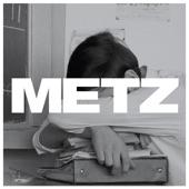 METZ - Get Off