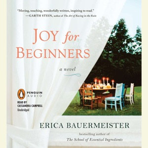Joy for Beginners (Unabridged) - Erica Bauermeister audiobook, mp3