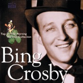 Bing Crosby - Too-Ra-Loo-Ra-Loo-Ral (That's An Irish Lullaby)