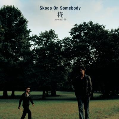 Momiji - Single - Skoop on Somebody