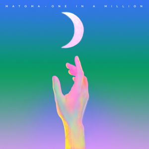 Matoma - One In a Million