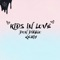 Kids in Love - Kygo, The Night Game & Don Diablo Letra