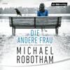 Die andere Frau - Michael Robotham
