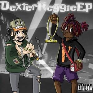 Dexter Reggie (feat. Famous Dex) - EP Mp3 Download
