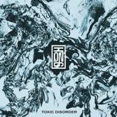 Toxic Disorder - EP
