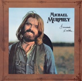 Michael Martin Murphey - Backslider's Wine