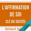 Christian H. Godefroy - L'affirmation de soi clГ© du succГЁs Grafik