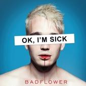 Badflower - Heroin