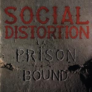 Social Distortion - Prison Bound