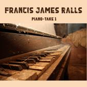 Piano  Take 1  EP-Francis James Ralls