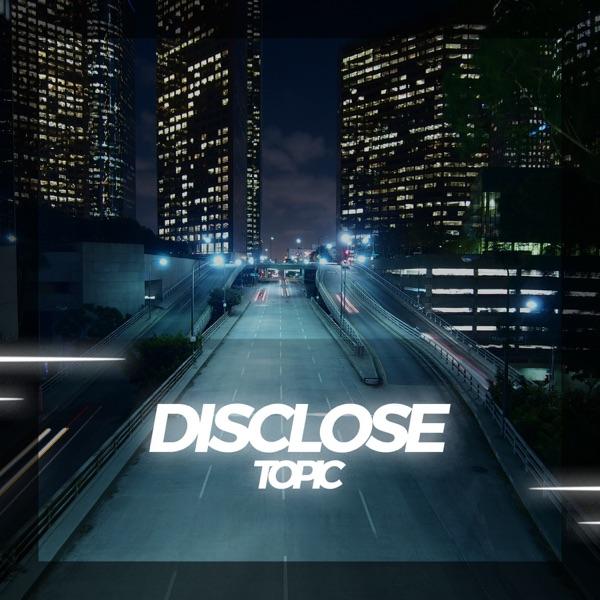 Disclose - Single