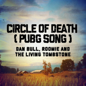 Circle of Death (Pubg Song)