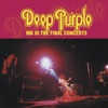 MKIII the Final Concerts (Live), Deep Purple