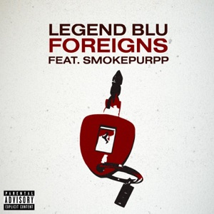 Foreigns (feat. Smokepurpp) - Single Mp3 Download