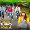 """Maine Tujhko Dekha (from """"Golmaal Again!!!"""") [Single] - Amaal Malik"""