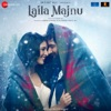 Laila Majnu (Original Motion Picture Soundtrack)