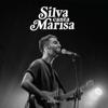 Silva Canta Marisa (Ao Vivo) - Silva