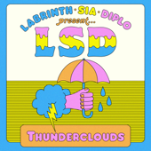 Thunderclouds (feat. Sia, Diplo & Labrinth) - LSD Cover Art