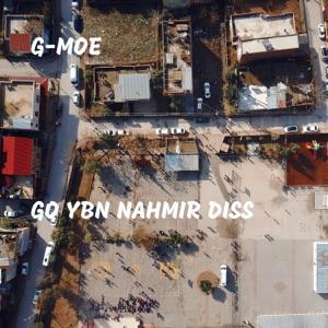 G-Moe - Go YBN Nahmir Diss