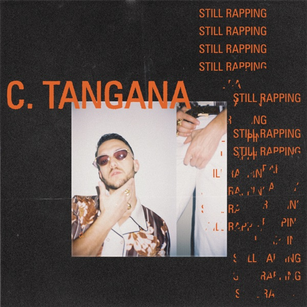 Still Rapping - Single