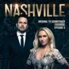 Nashville, Season 6: Episode 6 (Music from the Original TV Series) - EP, Nashville Cast