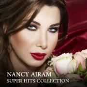 Nancy Ajram: Super Hits Collection - Nancy Ajram - Nancy Ajram