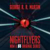 George R.R. Martin - Nightflyers (Unabridged)  artwork