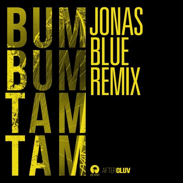 Bum Bum Tam Tam (Jonas Blue Remix) - Single