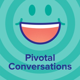 Pivotal Conversations: From grumps to transformation metrics, the