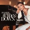 Burden Down Single