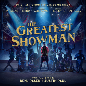 Various Artists The Greatest Showman (Original Motion Picture Soundtrack) - Various Artists song lyrics