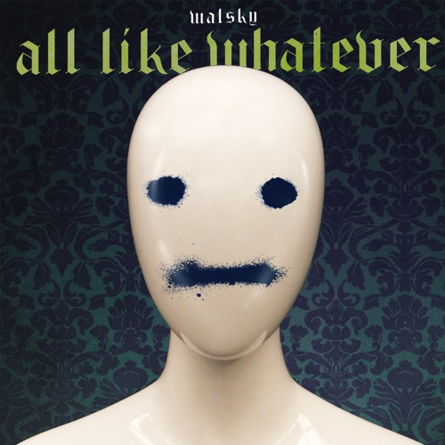 Watsky - All Like Whatever - Single