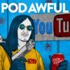 Pod Awful