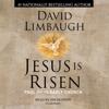 Jesus Is Risen (Unabridged) - David Limbaugh