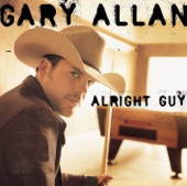 Gary Allan - What I'd Say