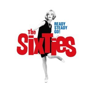 Ready Steady Go: The Sixties