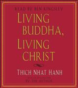 Living Buddha, Living Christ (Abridged)