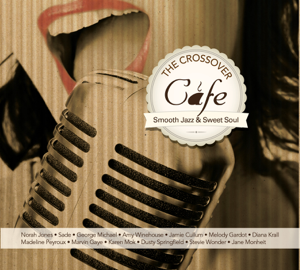 Various Artists - The Crossover Cafe