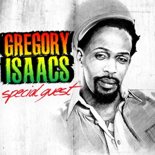 Special Guest – Gregory Isaacs