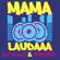 Mama Laudaaa - Almklausi & Specktakel