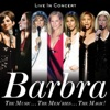 The Music...The Mem'ries...The Magic! (Live in Concert) [Deluxe], Barbra Streisand