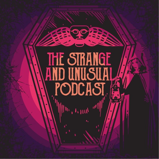 Cover image of The Strange and Unusual Podcast