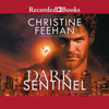 Christine Feehan - Dark Sentinel: A Carpathian Novel  artwork