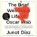 Junot Díaz - The Brief Wondrous Life of Oscar Wao (Unabridged)