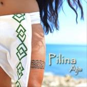 Aja - Pilina