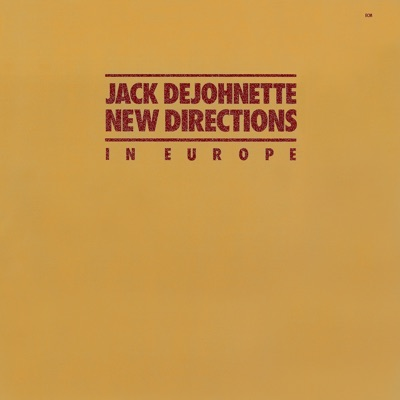 New Directions In Europe - Jack DeJohnette
