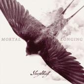Mortal Longing